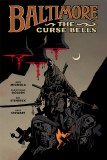 Baltimore HC Vol 02 The Curse Bells