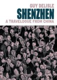Shenzhen a Travelogue From China TP