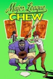 Chew TP Vol 05 Major League Chew
