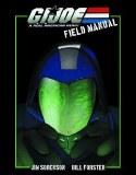 GI Joe Field Manual SC VOL 01