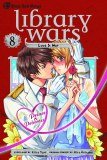 Library Wars Love and War Vol 08