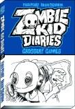 Zombie Kid Diaries GN VOL 02 Grossery Games