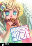 Maximum Ride Vol 06