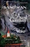Sandman TP Vol 10 The Wake New Ed