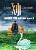 XIII Cinebook Ed GN VOL 02 Where the Indian Walks