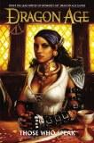 Dragon Age HC VOL 02 Those Who Speak