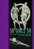 EC Comics Al Williamson 50 Girls 50 and Other Stories HC