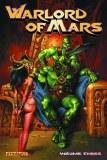Warlord of Mars TP Vol 03
