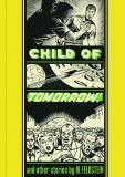 EC Al Feldstein Child of Tomorrow HC