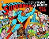 Superman Silver Age Newspaper Dailies HC 01 1958-1961