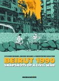Beirut 1990 Snapshots of a Civil War