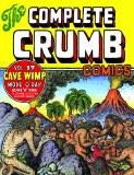 Complete Crumb Comics TP Vol 17 Cave Wimp