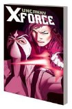 Uncanny X-Force TP 02 Torn and Frayed