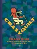 Crazy Quilt Scraps & Panels On Way To Gasoline Alley HC