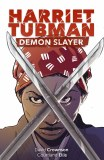 Harriet Tubman Demon Slayer #1