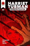 Harriet Tubman Demon Slayer #4