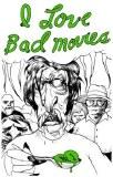 I Love Bad Movies #1