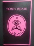Trashy Dreams Issue 1