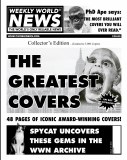 Weekly World News Greatest Covers