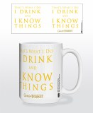 Game of Thrones Thats What I Do I Drink and I Know Things Mug
