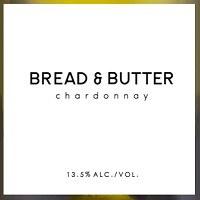 Bread & Butter Chardonnay 2018