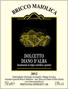 Bricco Maiolica Dolcetto Diano d'Alba 2012