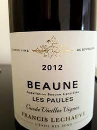 Francis Lechauve L'Eveil des Sens Beaune Les Paules 2012