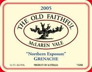 Old Faithful Grenache 2005