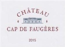 Chateau Cap de Faugeres Castillon-Cotes de Bordeaux 2015