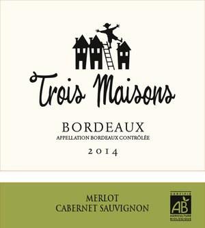 Trois Maisons Bordeaux 2014