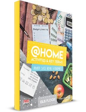 @HOME Junior Cert Home Economics Activites & Key Terms Book ONLY Educate