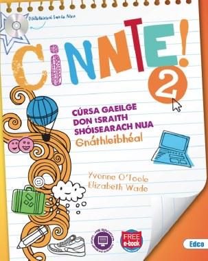 Cinnte! 2 Gnathleibheal Junior Cert Irish Text & Workbook with free eBook Ed Co
