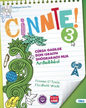 Cinnte! 3 Ardleibheal Junior Cert Irish Text & Workbook with free eBook Ed Co