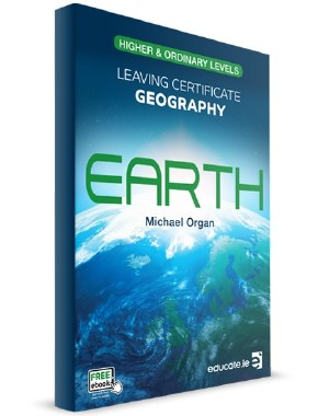 Earth Leaving Cert Geography Higher and Ordinary Level Educate
