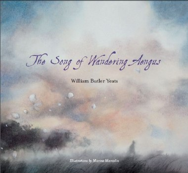 The Song of Wandering Aengus William Butler Yeats Futa Fata Publications