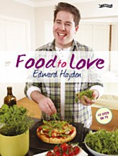 Food to Love by Chef Edward Hayden Paperback O Brien Press