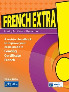 French Extra! Leaving Cert CJ Fallon
