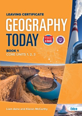 Geography Today Core Book 1 Leaving Cert Ed Co
