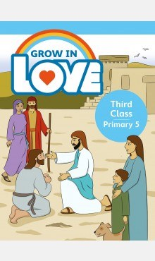 Grow in Love Third Class Pupils Book Veritas