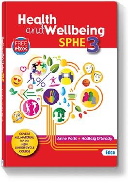 Health and Wellebing SPHE 3 with Free eBook Edco