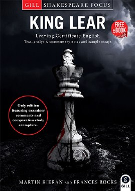 King Lear Shakespeare Focus Leaving Cert with Free Ebook Gill and MacMillan