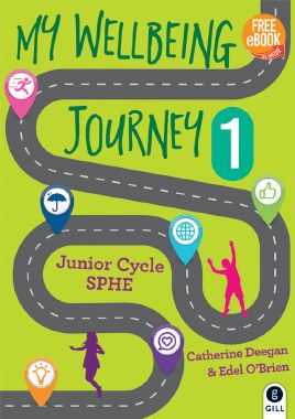 My Wellbeing Journey 1 with free eBook Gill Education