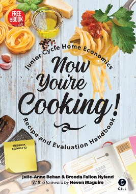 Now You're Cooking Recipe and Evaluation Handbook Junior Cycle Gill Education