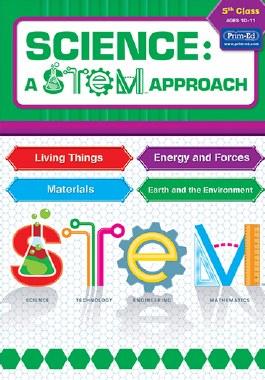Science: A STEM Approach 5th Class Prim Ed