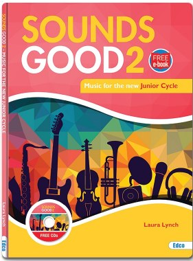 Sounds Good 2 Text (New Junior Cycle) Junior Cert Music iwth free eBook Ed Co
