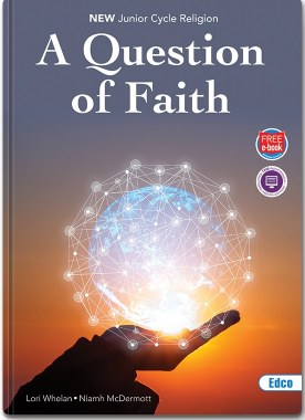 A Question of Faith New Junior Cert Religion with free eBook Ed Co