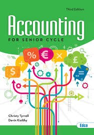 Accounting For Senior Cycle New 3rd Edition Ed Co