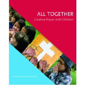 All Together Creative Prayer with Children Veritas
