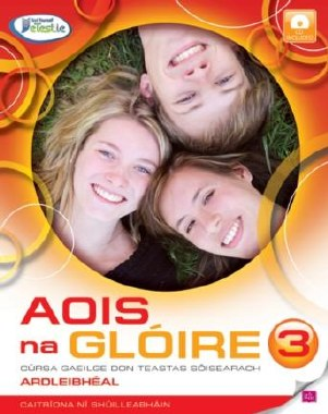 Aois na Gloire 3 Junior Cert Higher Level Irish Gill and MacMillan
