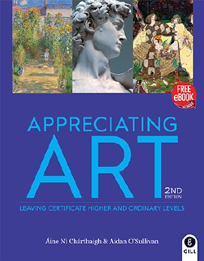 Appreciating Art for Leaving Cert 2nd Edition with free eBook Gill and MacMillan